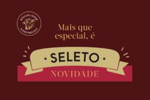 Conheça a linha Seleto e descubra os motivos para escolher um corte especial para seu churrasco
